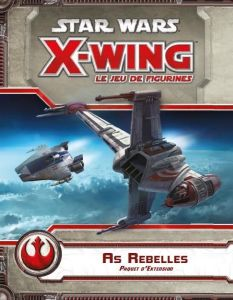 X-Wing le jeu de Figurines - As Rebelles