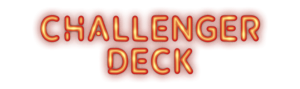 Challenger Deck 2020 Final Adventure