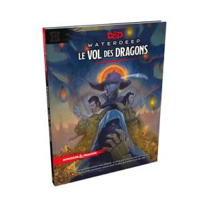 Dungeons & Dragons 5ème Edition - Le Vol des Dragons