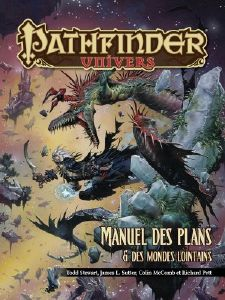 Pathfinder Univers -  Manuel des Plans & des Mondes Lointains